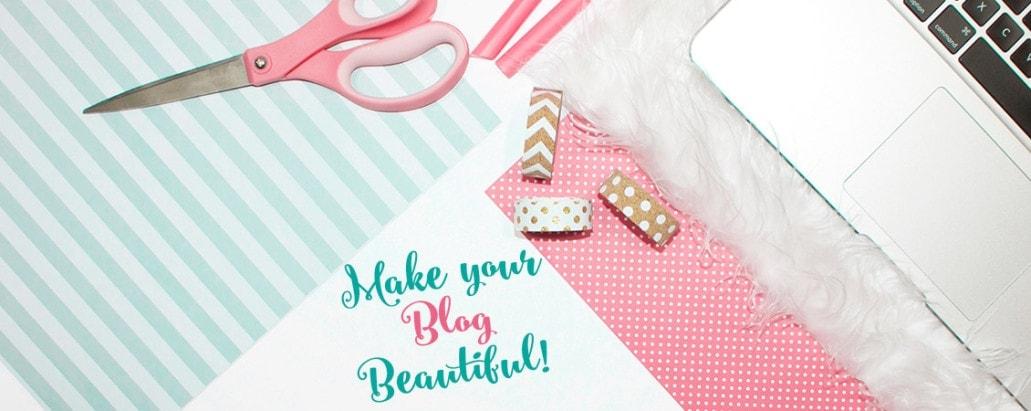 Make your Blog Beautiful
