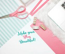 Make you Blog Beautiful