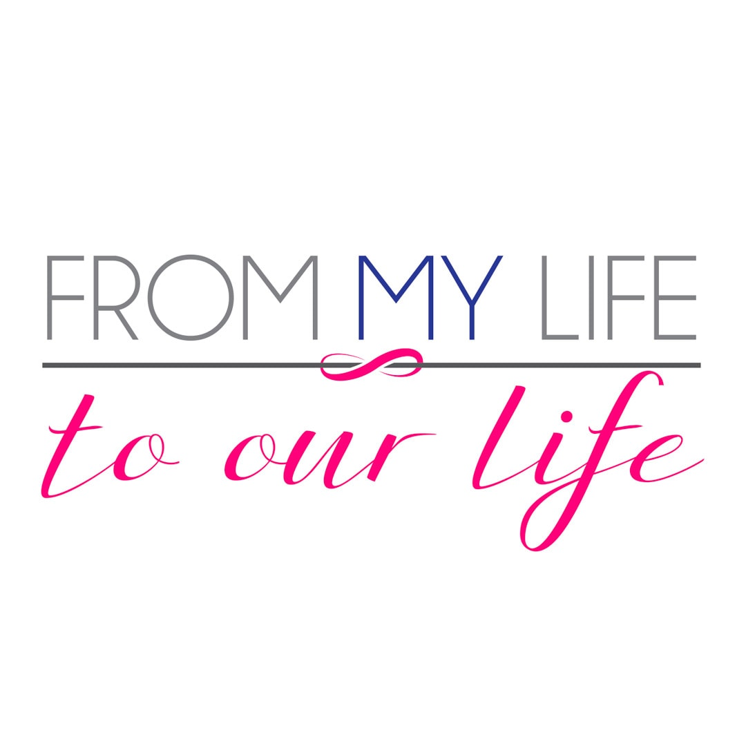 From my Life to Our Life