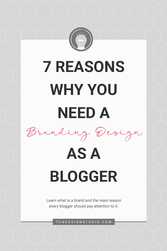 7 Reasons Why you need a Branding Design as a Blogger