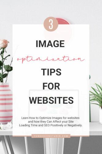 3 Image Optimization Tips for Websites.