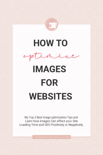 How to Optimize Images for Websites (My top 3 Image Optimization Tips)