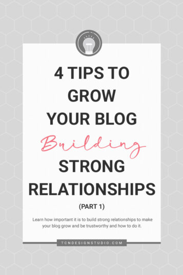 4 Tips to Grow your Blog Building Meaningful Relationships