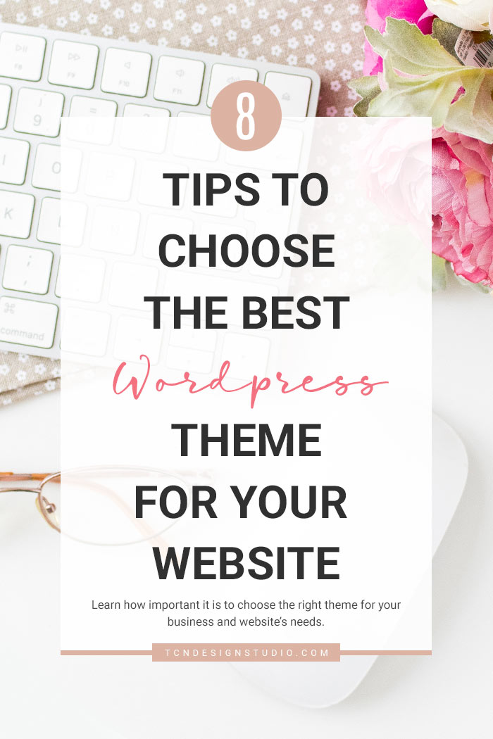 8 Tips to Wisely Choose the Best WordPress Theme